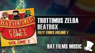 ♫ Hat Films - Trottimus Zelda Beatbox