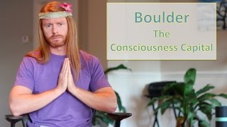 Boulder: The Consciousness Capital - Ultra Spiritual Life episode 53