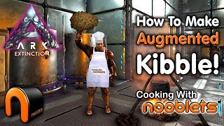 Ark HOW TO MAKE AUGMENTED KIBBLE Cooking With Nooblets