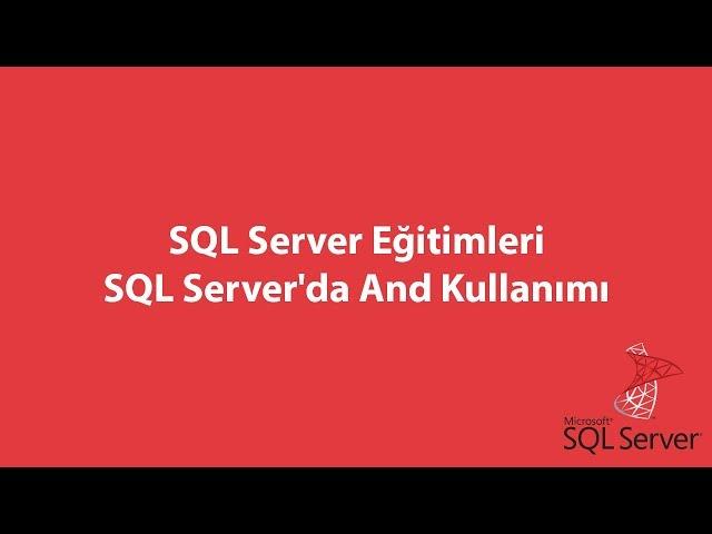 SQL Server'da And Kullanımı
