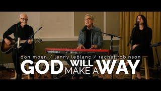 God Will Make A Wąy - Don Moen | An Evening of Hope Concert