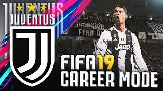 FIFA 19 JUVENTUS CAREER MODE!!! #1