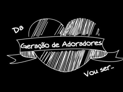 DE IGREJA ADORADORES VIDA DE ALCANTARA MUSICA NOVA GERAO BAIXAR