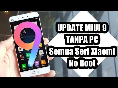 Cara Update Ke Miui 9 Tanpa PC | Tutorial Xiaomi (No Root)