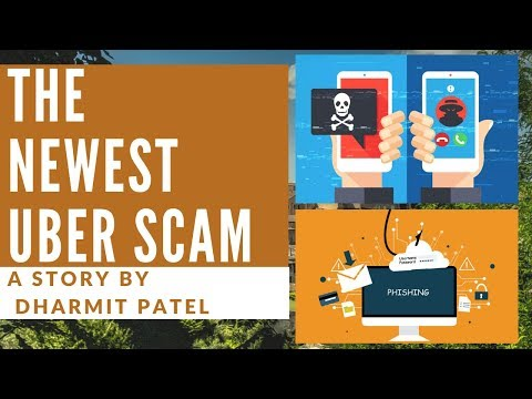 The Newest Uber Scam - A Story By Dharmit Patel