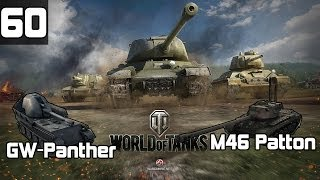 "Zagrajmy w World of Tanks # 60 - ""M46 Patton, GW Panther wraz z Niunkiem i Hadesem"""
