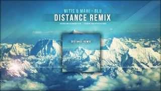 Mitis & MaHi - Blu (Distance Remix) FREE