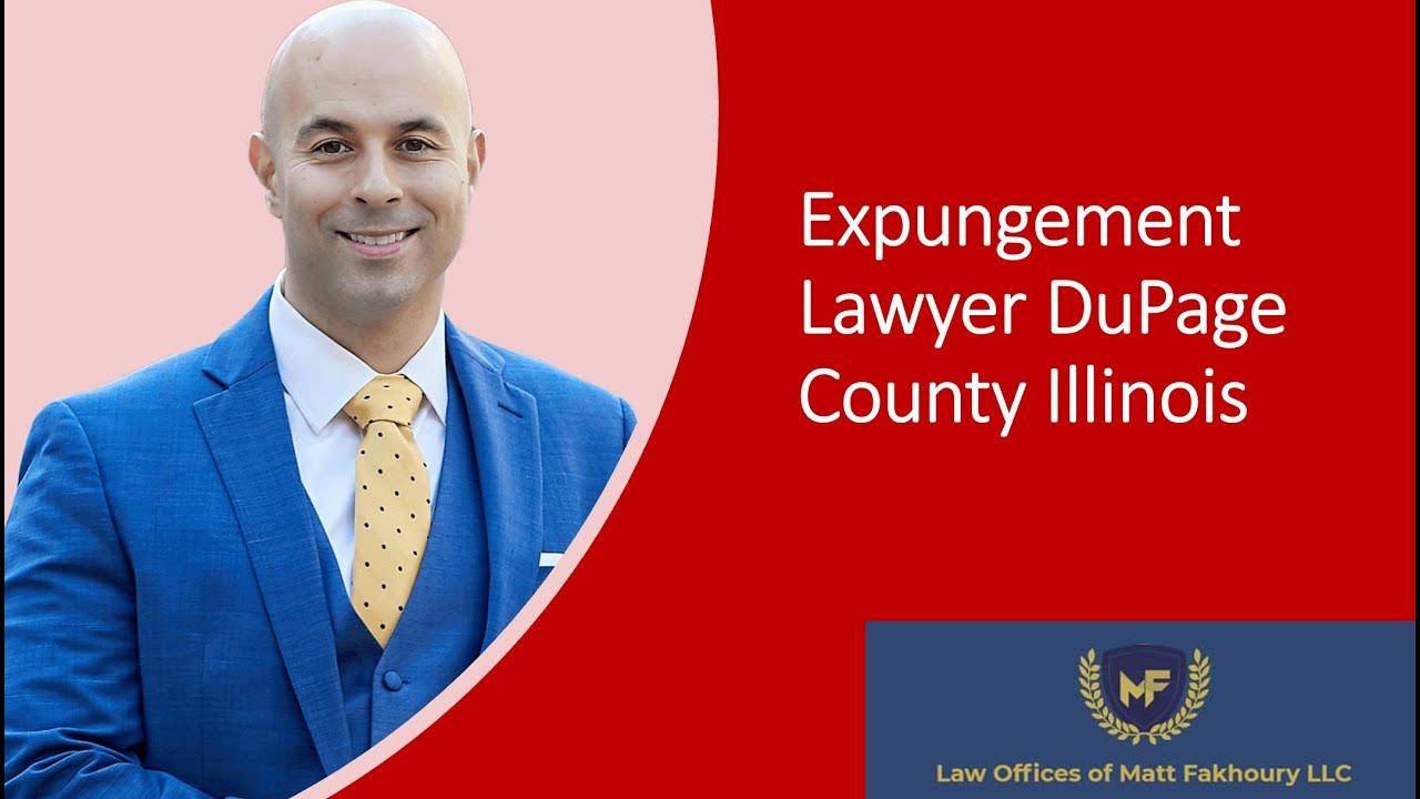 Expungement Lawyer DuPage County Illinois