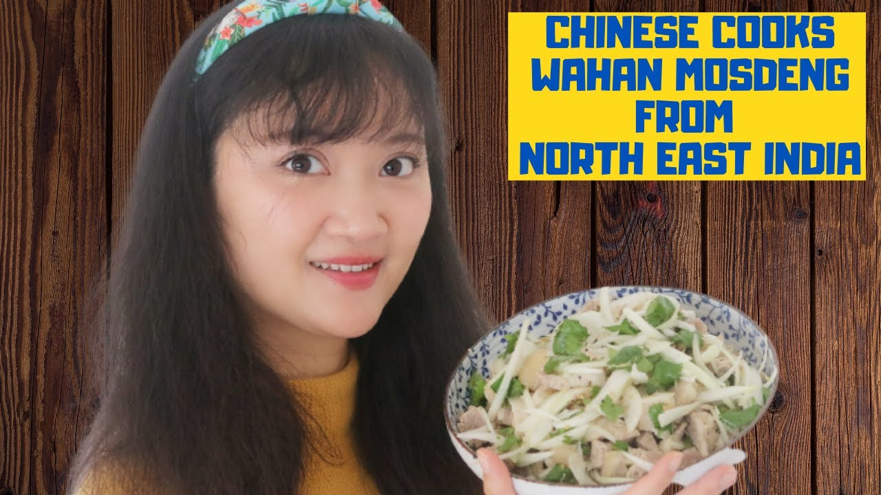 """Chinese Wife Cooks """"Wahan Mosdeng"""" from North East India"""