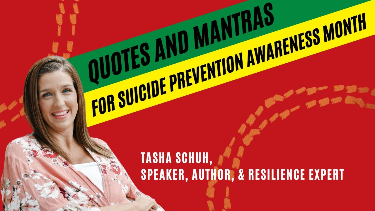 Quotes and Mantras for Suicide Prevention Awareness Month