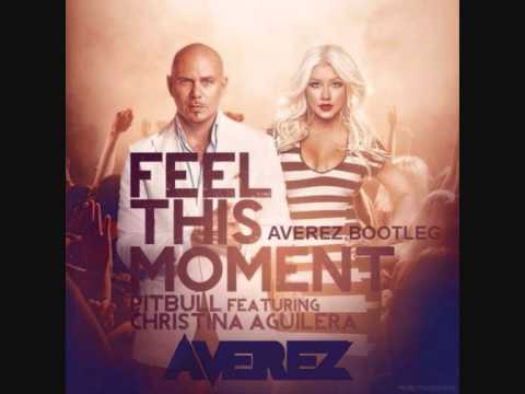 Pitbull Ft. Christina Aguilera - Feel This Moment (AVEREZ Bootleg) FREE DOWNLOAD READ DISCRIPTION