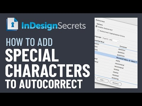 InDesign How-To: Add Special Characters In Autocorrect (Video Tutorial)