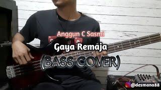 Bass COVER || GAYA REMAJA - Anggun C Sasmi