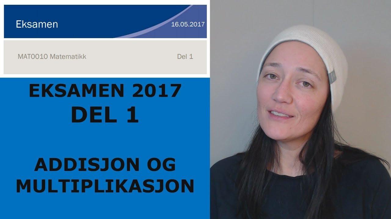 ADDISJON OG MULTIPLIKASJON UTEN KALKULATOR (Eksamensoppgave 2017)