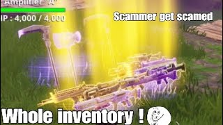 *Scammer get Scammed* For Whole inventory! [he cried]