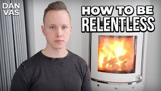 How To Be Relentless - What It Really Takes To Win In Business & In Life…