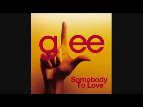 Glee Cast   Somebody to Love HQ