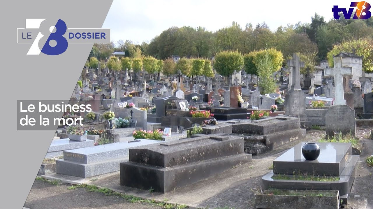 7/8 Dossier – le business de la mort