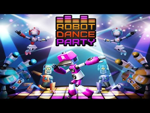 Robot Dance Party - iOS / Android - HD (Sneak Peek) Gameplay Trailer