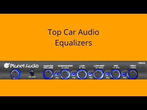 Top Car Audio Equalizers - Best Car Audio Equalizers