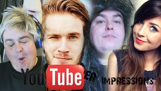 YouTuber Impressions