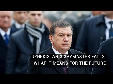Uzbekistan's Spymaster Falls: What It Means For The Future