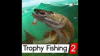 Trophy Fishing 2 (Трофейна рибалка)