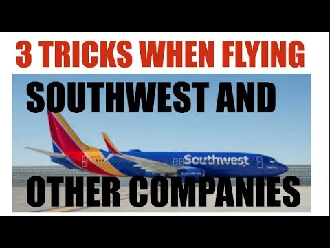 Flying Southwest 3 Tricks To Know