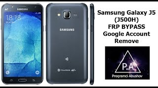 Samsung Galaxy J5 (J500H) FRP Bypass - Google Account Remove