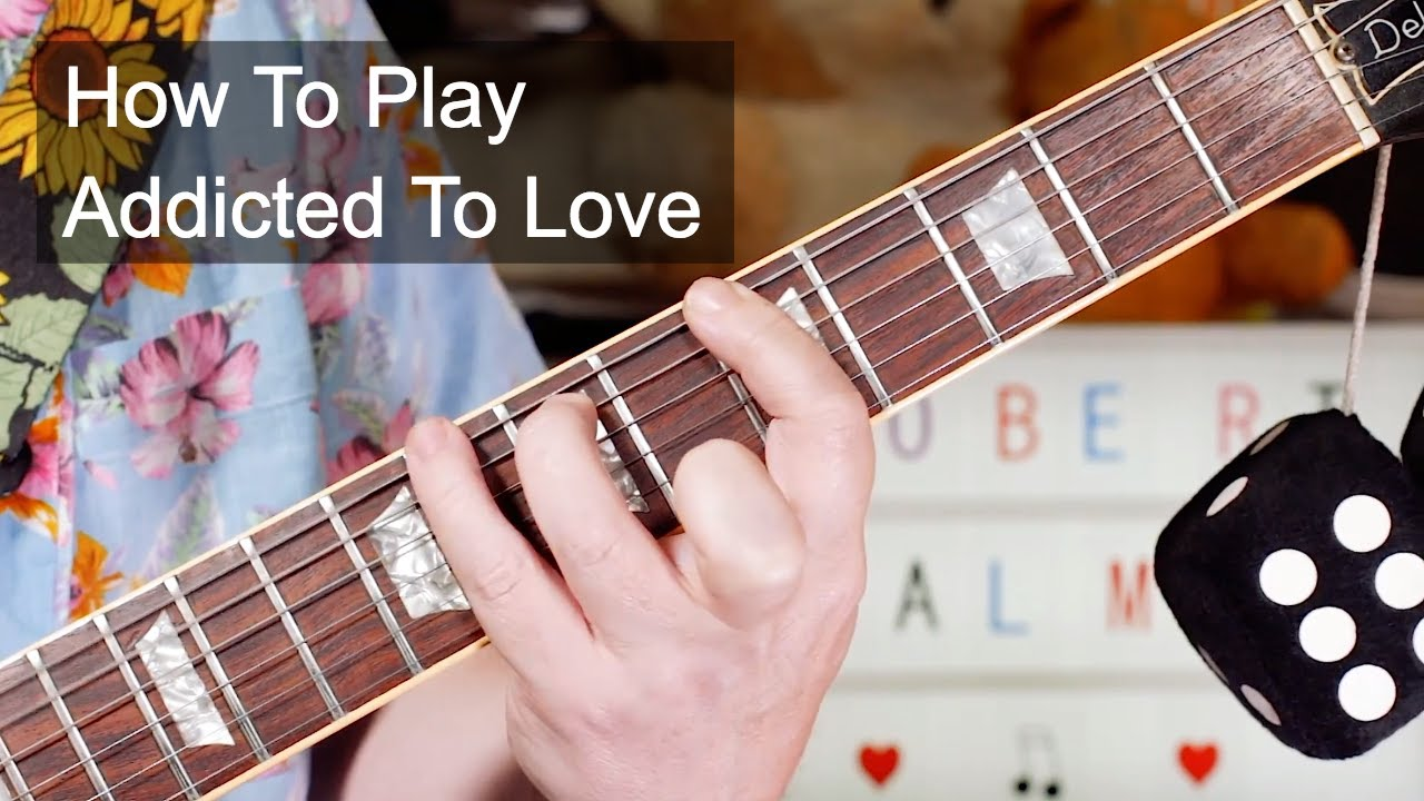 addicted to love lesson