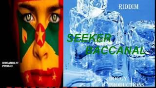 [NEW SPICEMAS 2014] Seeker - Baccanal - Ice Breaker Riddim - Grenada Soca 2014