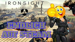 Ironsight - ENDLICH AUF STEAM - Deutsch German Gameplay