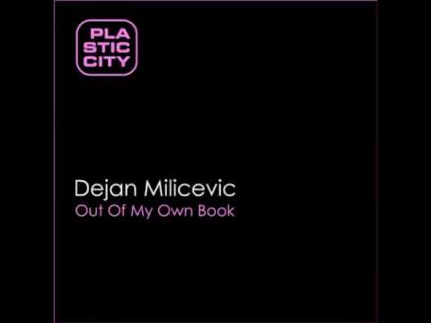 Dejan Milicevic - Out Of My Own Book (Original Mix)