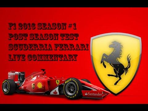 F1 2016 Season #1 Live Broadcasting   2015 Post Season Testing Scuderria Ferrari Abu Dhabi Live
