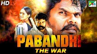 Pabandhi The War (2019) New Hindi Dubbed Movie | Eganapuram | V Ravi, Rithu Rajasimman