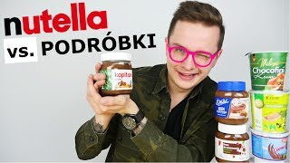 NUTELLA vs. PODRÓBKI - WIELKI TEST!