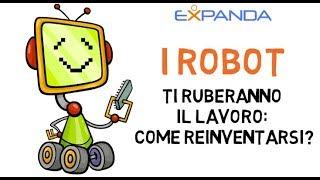 I robot ti ruberanno il lavoro: come reinventarsi?