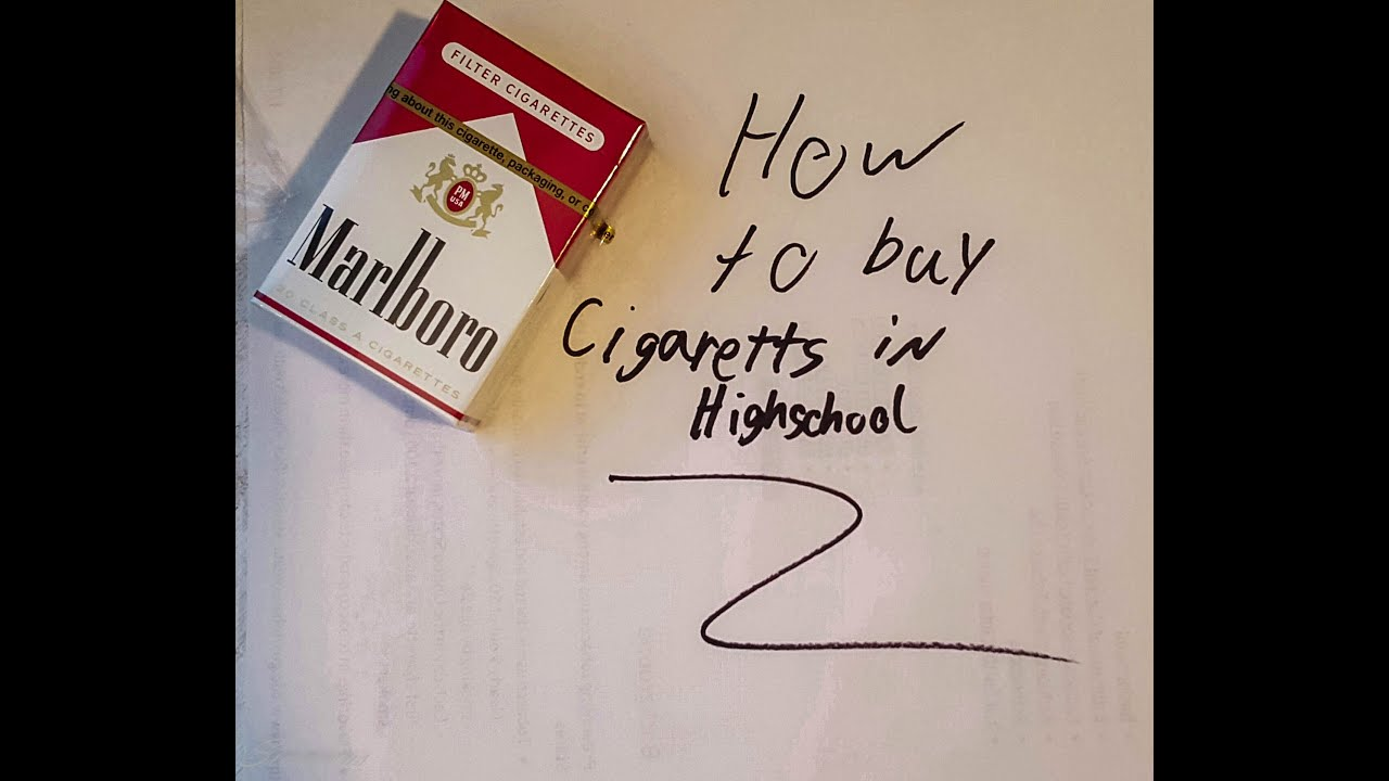 How to buy cigarettes in High school  YouTube