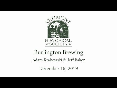 Vermont Historical Society – Burlington Brewery: A History of Craft Beer