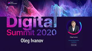 Digital Summit 2020 Day 4.6 Broadcast of the speech by Oleg Ivanov (Founder of InvestBazar)