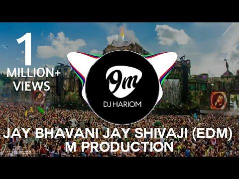 Jay Bhavani Jay Shivaji (EDM) M Production...
