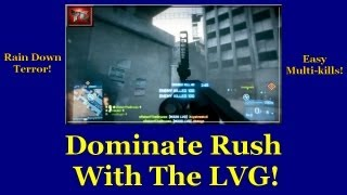 Dominate Rush With The LVG (Battlefield 3) (M320)