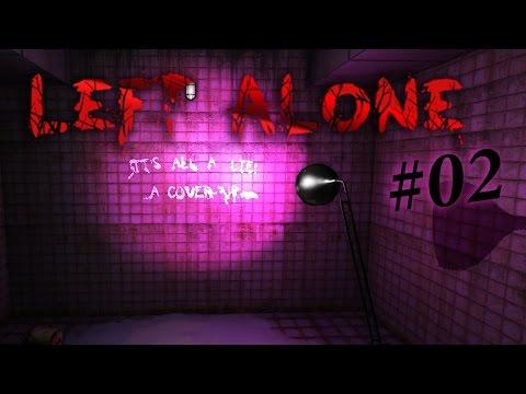 LEFT ALONE #02 : เหยื่อ หรือ ฆาตกร