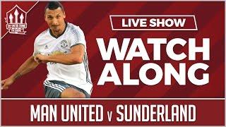 Sunderland vs Manchester United LIVE STREAM WATCHALONG