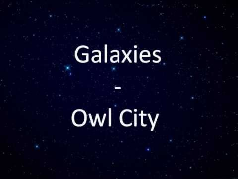 Owl City - Galaxies Lyrics