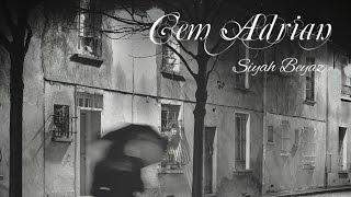 Cem Adrian Siyah Beyaz Official Audio
