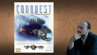 "Gaming History: Conquest Frontier Wars ""The mini 4X Space Game RTS"""