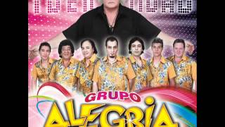 Grupo Alegria - Estoy a punto de olvidarte
