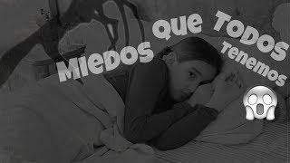 TÍPICOS MIEDOS - Gibby :)