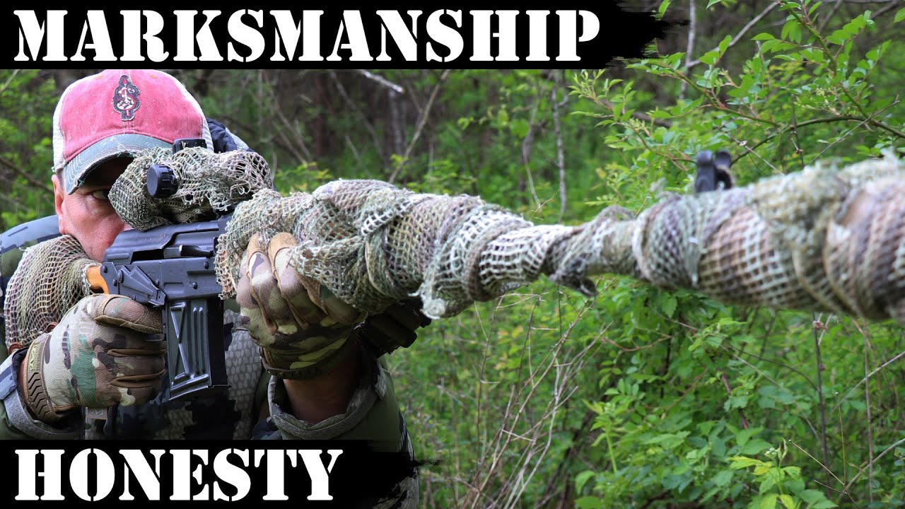 Marksmanship and Honesty!